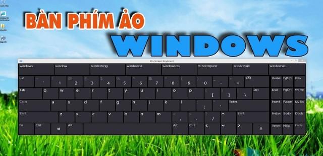 bàn phím ảo, bàn phím ảo windows 10, bàn phím ảo trên win 10