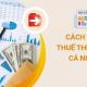 Cách tính thuế thu nhập cá nhân dành cho đối tượng cư trú tại Việt Nam