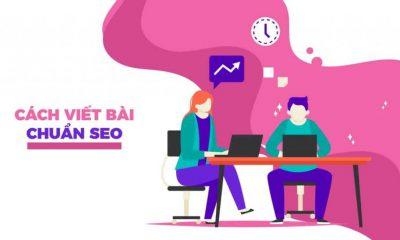 Cách viết bài chuẩn SEO: Làm sao để vừa chuẩn SEO, vừa tạo nội dung thu hút khách hàng?