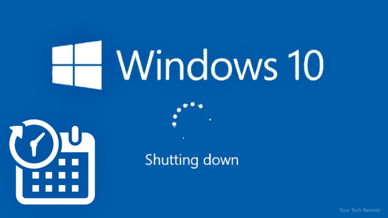 Cách hẹn giờ tắt máy cho Windows 10