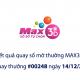 Kết quả xổ số Vietlott hôm nay 14/12: Xổ số Vietlott Max 3D kỳ quay số 00248