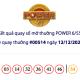 Kết quả xổ số Vietlott hôm nay 12/12: Vietlott Power 6/55 kỳ quay số 00514