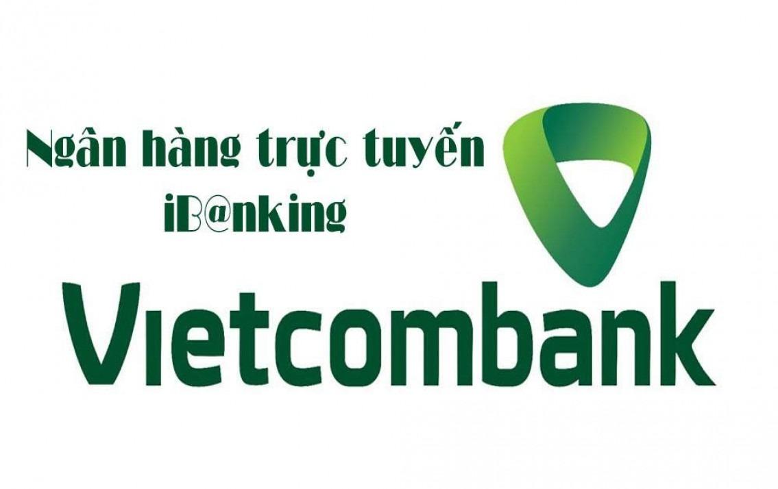 Cách sử dụng Internet Banking Vietcombank đơn giản nhất trên điện thoại