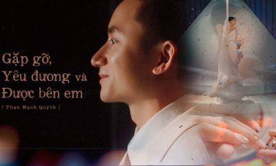 Lời bài hát Gặp gỡ yêu đương và được bên em - Phan Mạnh Quỳnh