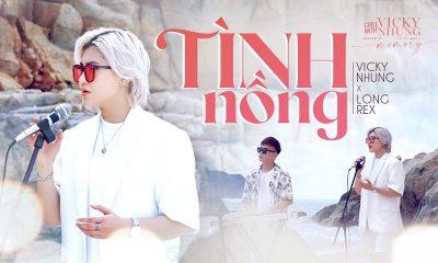 Lời bài hát Tình Nồng – Vicky Nhung, Long Rex
