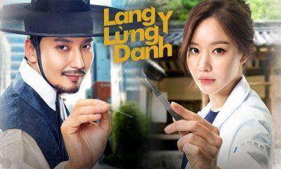 Lang y lừng danh (2017): Câu chuyện hài hước và hấp dẫn của lang y Heo Im
